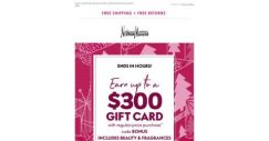 [Neiman Marcus] Final hours! Up to a $300 gift card can be yours