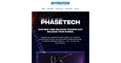 [MyProtein] Introducing PhaseTech™, Our Best Innovation Yet.