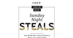 [Gilt] It's time for Sunday Night Steals.