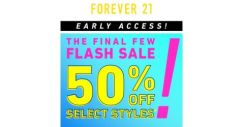 [FOREVER 21] EARLY ACCESS: 50% OFF THESE SELECT STYLES NOW!