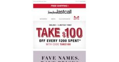 [Last Call] Fave names. Rave prices. ($100 off every $200 spent)