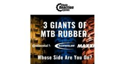 [Chain Reaction Cycles] Giants of Rubber: Continental. Maxxis. Schwalbe.
