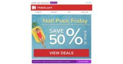 [Hotels.com] You've snagged this: pay half price today – it's Half Price Friday!
