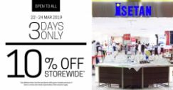 Isetan: Open to All – Enjoy 10% OFF Storewide for 3 Days Only!