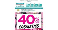 [Watsons] [22-25 Aug] 1st time ever 40% OFF COSMETICS with no min. spend!   😍💄