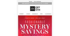[Saks OFF 5th] You know the drill: use code MYSTERY to reveal your deal