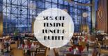 Swissôtel The Stamford, Café Swiss: 50% OFF Festive Buffet Lunch and Dinner with OCBC Cards