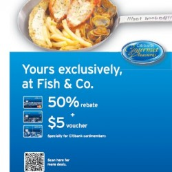 Fish & Co. 50% rebate + $5 voucher for Citibank Cards
