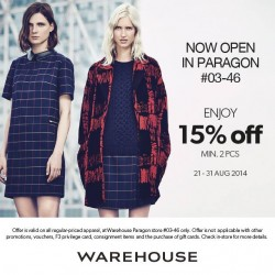 Warehouse | opening special 15% off at Paragon