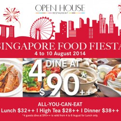 Open House Buffet | Singapore food fiesta 4 dine at $90+