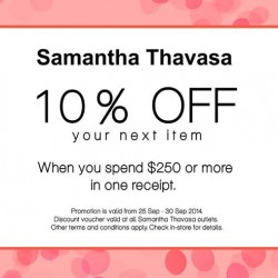 Samantha Thavasa | 10% voucher with min. $250 purchase