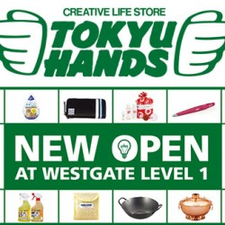 Tokyu Hands   opening exclusive promotions @Westgate