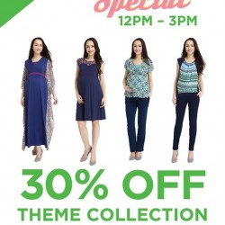 Spring Maternity & Baby   Lunch time 30% off theme collections