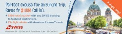 ZUJI   SWISS air Europe sale from  $1008 (all-in)