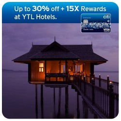 Up to 30% off + 15 X rewards @ YTL Hotels with Citibank Rewards Card