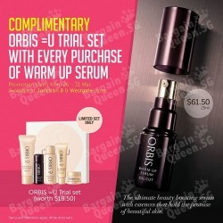Exclusive Warm Up Serum promotion for 6 days only + Trial Set @ ORBIS