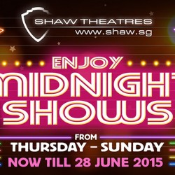 Midnight shows at Shaw Theatres Nex & Seletar from Thursday to Sunday