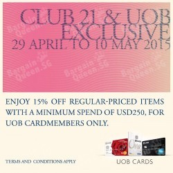 15% Off For UOB Cardmembers @ Club 21