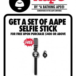Free AAPE BY A BATHING APE® selfie stick with min $400 spent @ i.t orchardgateway