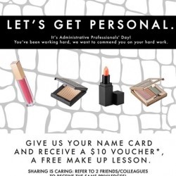 Administrative Professional's Day Special @ MAKE UP STORE