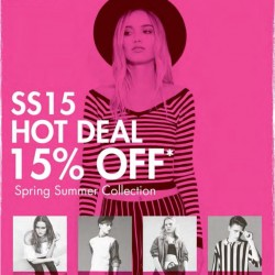 15% OFF SS15 Hot Deal for Spring Summer Collection