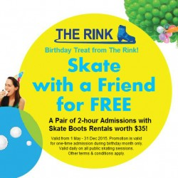 Skate with a friend for FREE on your birthday month @ The Rink