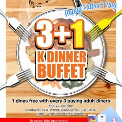 K Box: 3 + 1 K Dinner Buffet Promotion