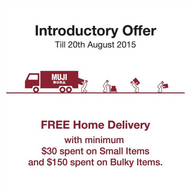 e833d90244b58d till 20 Aug Muji: free delivery online@minimum purchase $30 spent small  items & $150