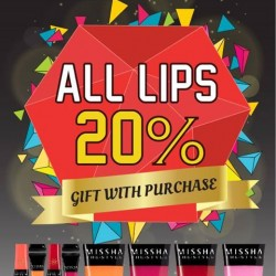 Missha: All Lips 20% off --- Gift w/ Purchase