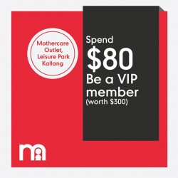 mothercare: Be a Mothercare VIP member by spending only @$80 only