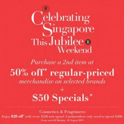 Robinsons: Celebrating Singapore This Jubilee Weekend --- 2nd item @ 50% OFF + S$50 Specials