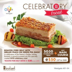 Westgate: golden jubilee and feast @only $50 (U.P. $68) or savour it à la carte ($30). Bon appétit
