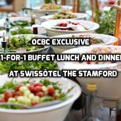 OCBC: Swissôtel the Stamford 1-for-1 Buffet Lunch and Dinner