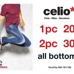 VivoCity: With 20% OFF 1 bottom piece and 30% OFF 2 pieces at celio