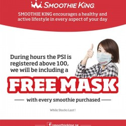 Smoothie King: With ever smoothie purchase @Free Mask