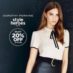 F3: Dorothy Perkins Style Heroes AW15 @20% OFF