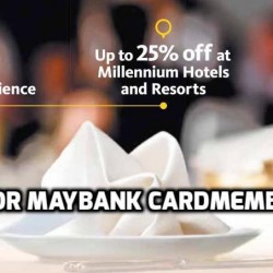 Maybank: Up to 25% OFF Dining at Millennium Hotels and Resorts