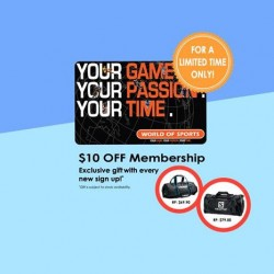 World of Sports: For a Limited Time only, Get $10 off when you Sign up as a Member (u.p:$49)