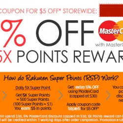 Rakuten: Extra 5% OFF with MasterCard + $5 OFF + Extra 5X Reward