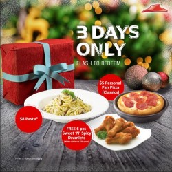 Pizza Hut: 3-DAYS Dine in Flash to Redeem