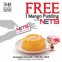 Sushi Express: Free Mango Pudding by using NETS