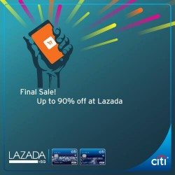 Citibank: Final Sale @Save 90% OFF +10% OFF Purchases On Lazada App