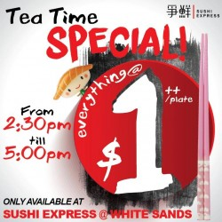 Sushi Express: Tea Break Special EveryThing @$1 ++/Plate