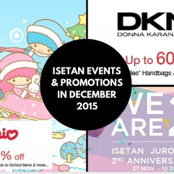 Isetan: Events and Promotions in December 2015