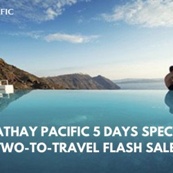 Cathay Pacific: 5 Days Special Two-to-Travel Flash Sales