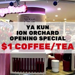 Ya Kun Kaya Toast: $1 Regular Hot Coffee/Tea at New Ion Outlet