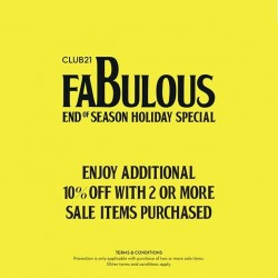 Club 21: 10% OFF with 2 or more Sales Items Purchased