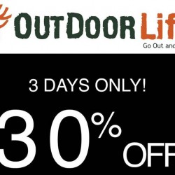 Outdoor Life: 30% OFF Storewide