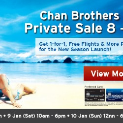 Chan Brothers: 1-for-1, Free Flights & More Preview Offers at Private Sale