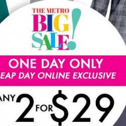 Metro: Leap Day Online Exclusive Specials - Any 2 for $29